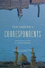 Correspondents: A Novel