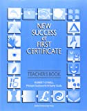 New Success at First Certificate: Teacher's Book (with Revision Tests) (Oxford English)