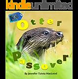 Otter Passover (Jewish Nature Book 3)