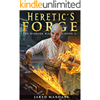 Heretic's Forge: A Crafting Fantasy Adventure (The Warrior Blacksmith Book 1) (English Edition)