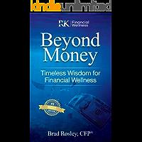 Beyond Money: Timeless Wisdom for Financial Wellness