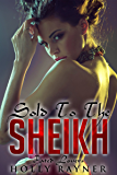 Sold To The Sheikh: Fated Lovers (Book Two) - Sheikh Romance