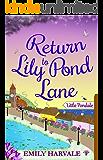 Return to Lily Pond Lane