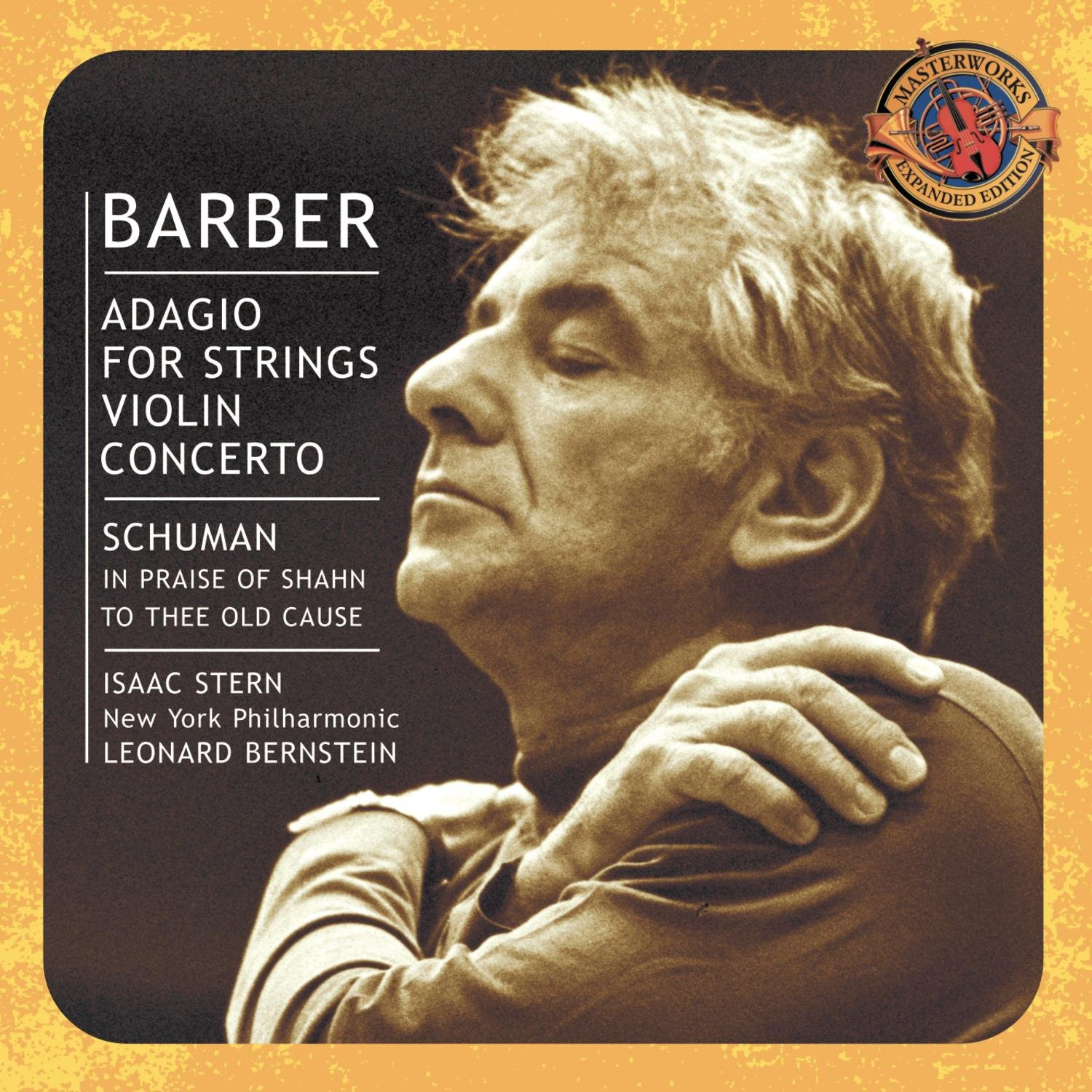 Barber: Adagio for Strings; Violin Concerto / Schuman / Ives / Copland ~ Bernstein / Stern