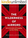 The Wilderness of Mirrors: Three Decades of Deception by Kim Philby (The Cambridge Spies Book 1)