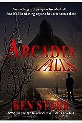 Arcadia Falls Kindle Edition