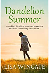 Dandelion Summer: A beautiful, heartwarming summer read from the bestselling author of Before We Were Yours (The Blue Sky Hill Series Book 4) Kindle Edition
