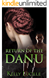 Return of the Danu