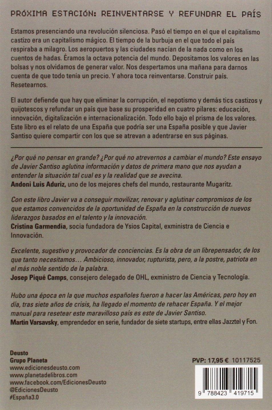 España 3.0 : necesitamos resetear el país: Javier Santiso ...