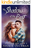 The Shadow of His Past: A Sweet Paranormal Romance (Haunted Love Book 2)