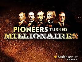 Pioneers Turned Millionaires Season 1