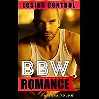 Losing Control: BBW Romance (Plus Size Pop Off) (English Edition)