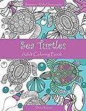 Sea Turtles: Adult Coloring Book