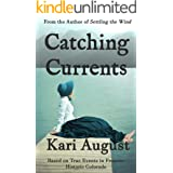 Catching Currents: A Frontier Historic Colorado Story