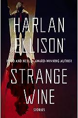 Strange Wine: Stories Kindle Edition