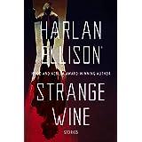 Strange Wine: Stories
