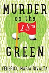 Murder on the 18th Green Kindle Edition
