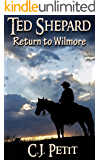 Ted Shepard: Return to Wilmore
