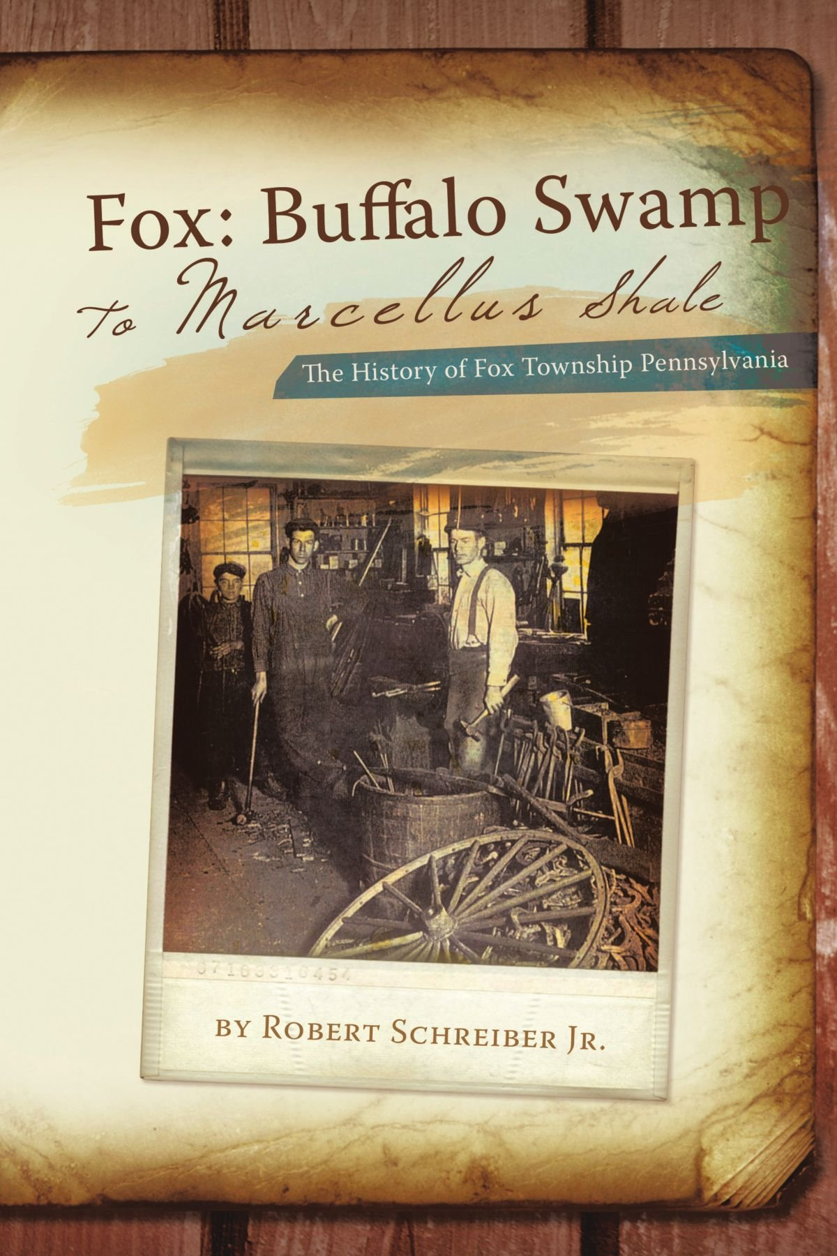 Fox: Buffalo Swamp To Marcellus Shale: The History Of Fox