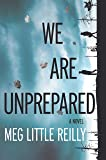 We Are Unprepared: A gripping domestic drama