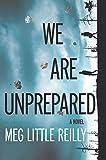 We Are Unprepared: A Gripping Domestic Drama