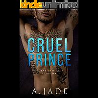 Cruel Prince: A High School Bully Romance