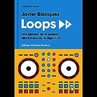 Loops 2: Una historia de la música electrónica