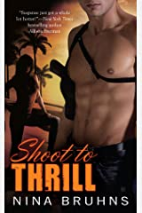 Shoot to Thrill (A Passion for Danger Trilogy Book 1) Kindle Edition