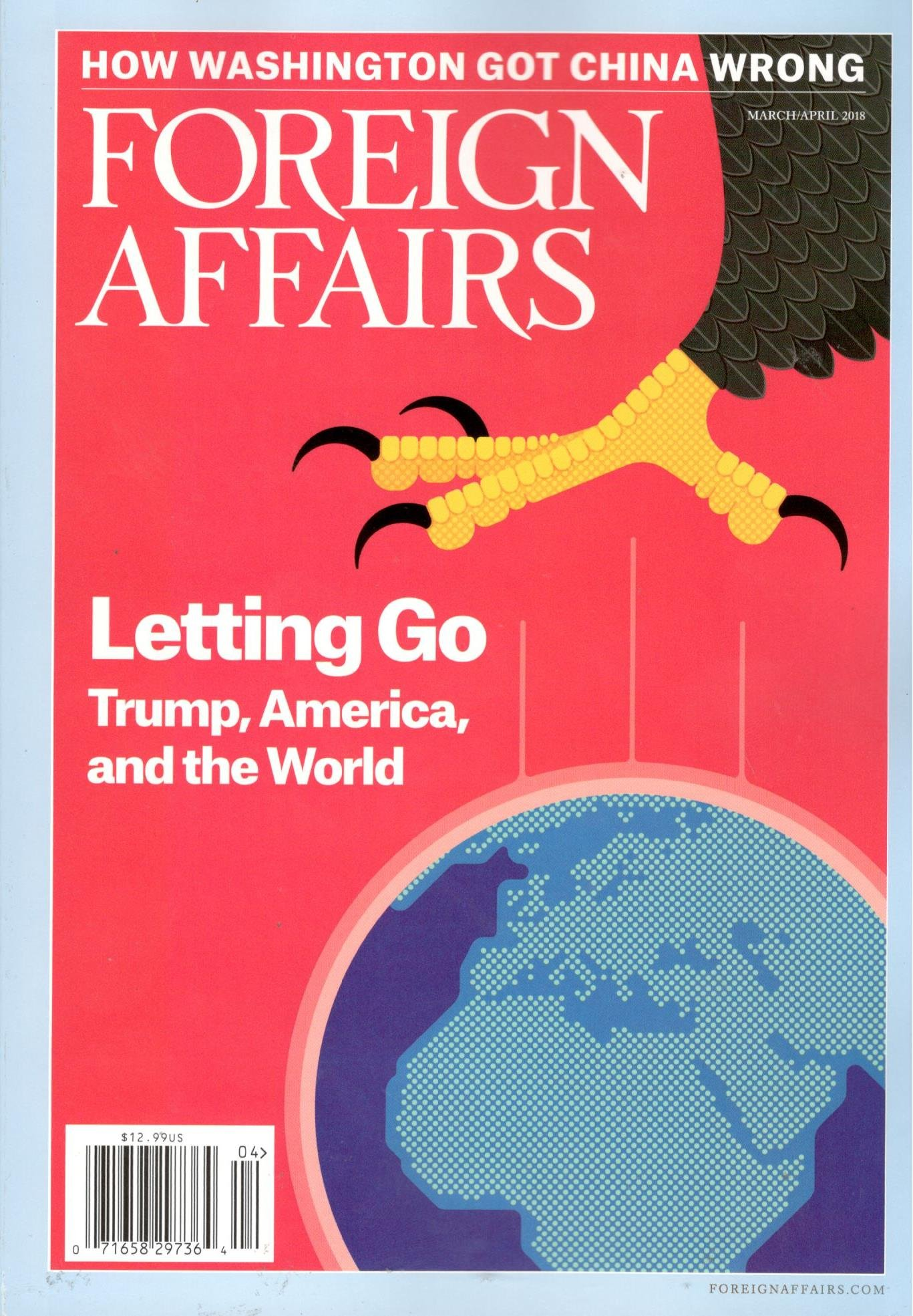 Download Foreign Affairs Magazine (March/April, 2018) Letting Go: Trump, America, and the World pdf