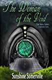 The Woman of the Void: Companion Story (The Kota Series)