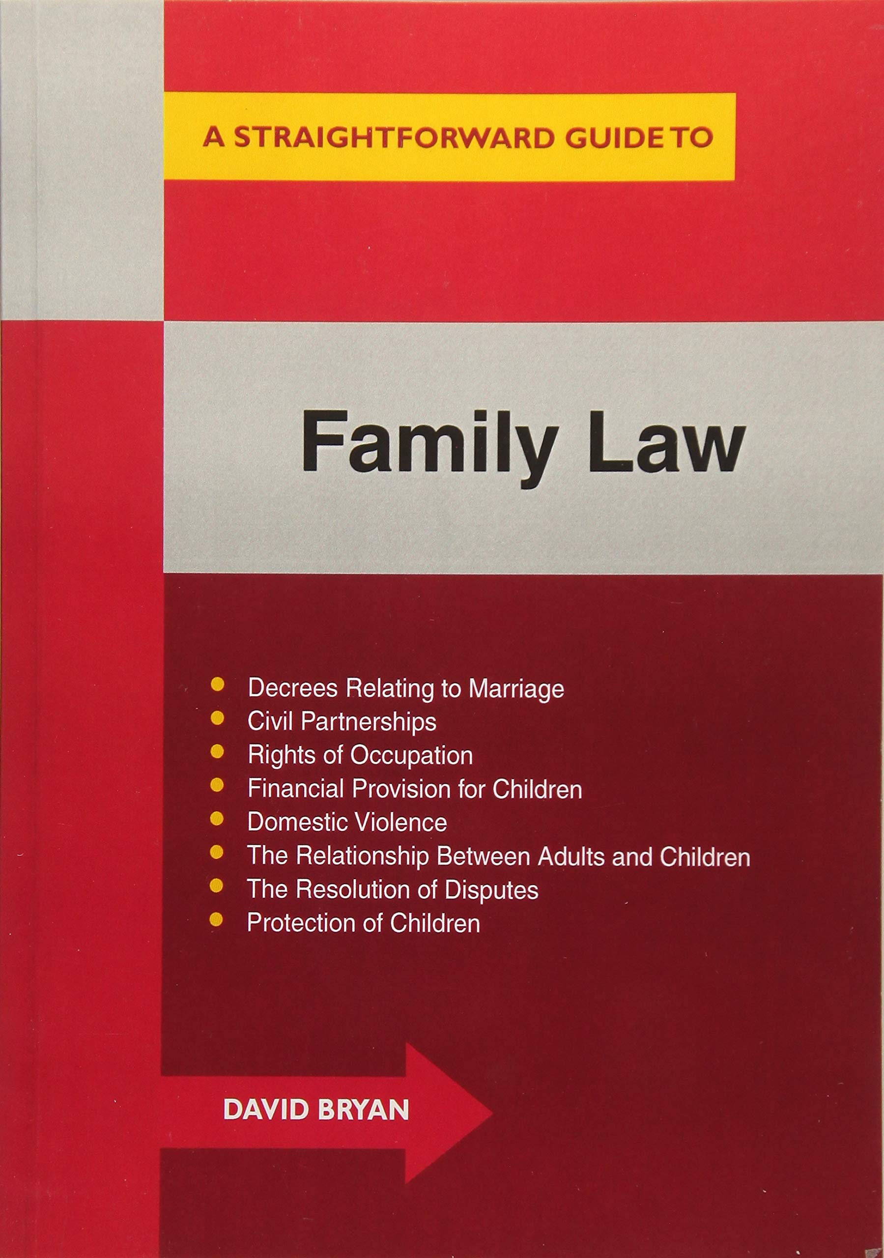 A Straightforward Guide to Family Law: A Concise Introduction to All Aspects of Family Law