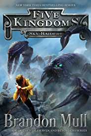 Sky Raiders (Five Kingdoms Book 1)