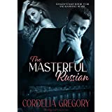 The Masterful Russian (Masterful Series Book 2)