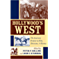Hollywood's West: The American Frontier in Film, Television, & History