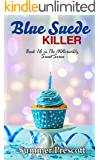 Blue Suede Killer (The INNcredibly Sweet Series Book 16)