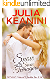 Snow and the Seven Teenagers (Second Chance Fairy Tale Book 2) (English Edition)