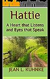Hattie: A Heart that Listens and Eyes that Speak