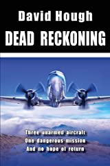 Dead Reckoning (Danger in the Sky Book 3) Kindle Edition
