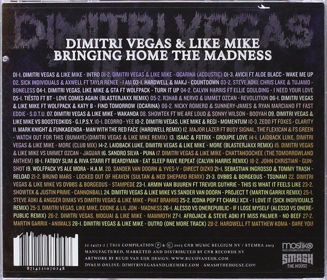 123d27d2e8a5b5 Dimitri Vegas   Like Mike - Bringing Home the Madness - Amazon.com Music