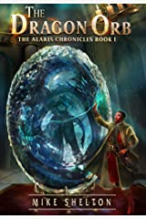 The Dragon Orb (The Alaris Chronicles Book 1) Kindle Edition