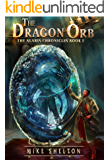 The Dragon Orb (The Alaris Chronicles Book 1) (English Edition)