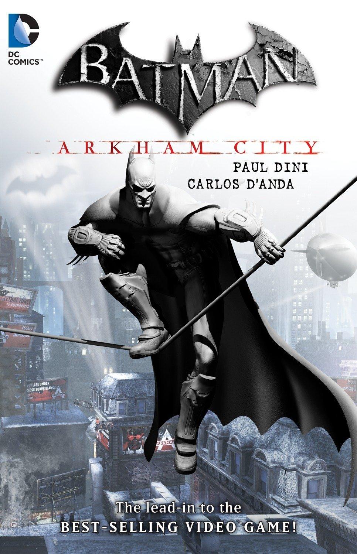 Batman: Arkham City: Dini, Paul, D'Anda, Carlos: 9781401234935 ...