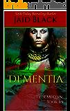 Dementia: Book 5.5 (Trek Mi Q'an)