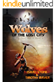 Wolves of the Lost City: A litRPG Pulp Novel (Adventure Online Book 2)