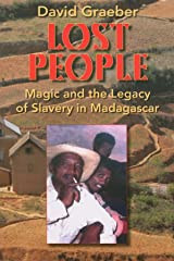 Lost People: Magic and the Legacy of Slavery in Madagascar Paperback