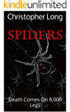 SPIDERS: Death Comes On 8,000 Legs (The VENOM Trilogy Book 1)