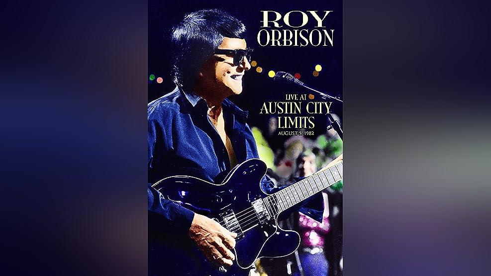 Roy Orbison: Austin City Limits