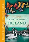 Stories From Ireland -: Oxford Children's Myths and Legends