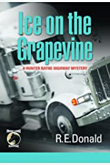 Ice on the Grapevine (A Hunter Rayne Highway Mystery, Book 2) Kindle Edition