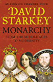 Monarchy: From the Middle Ages to Modernity (English Edition)